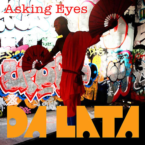 Asking Eyes by Da Lata