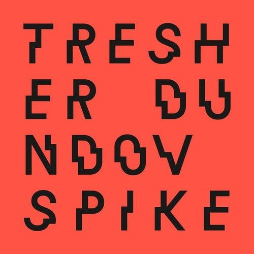 Spike by Gregor Tresher