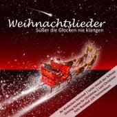 Weihnachtslieder: Süßer die Glocken nie klangen by Various Artists