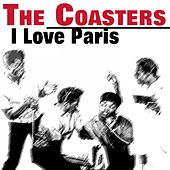 I Love Paris von The Coasters