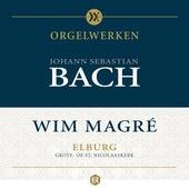 Orgelwerken Johann Sebastian Bach door Wim Magré by Wim Magré