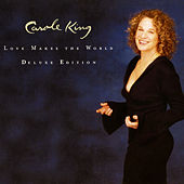 Love Makes the World by Carole King