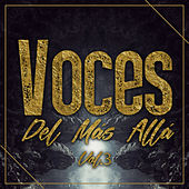 Voces del Mas Allá, Vol. 3 by Various Artists