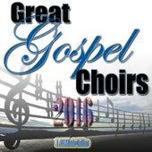 Great Gospel Choirs 2016 by The Sanctuary Choir