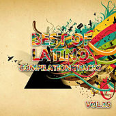 Best of Latino Vol. 15 by Various Artists