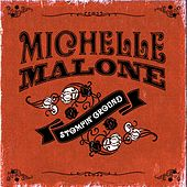 Stompin' Ground by Michelle Malone