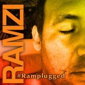 #Ramplugged by Ramzi