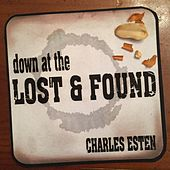 Down at the Lost & Found by Charles Esten