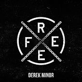 Free - Single by Derek Minor