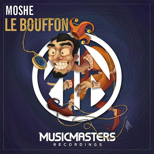 Le Bouffon - Single by Moshe