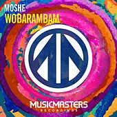 Wobarambam - Single by Moshe
