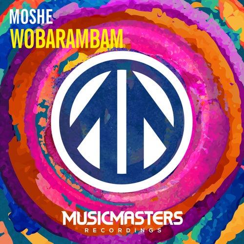 Wobarambam - Single by Moshe