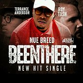 Been There by Nue Breed