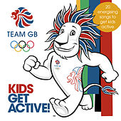 Team GB Kids Get Active by Various Artists
