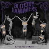 Lovely Sort Of Death von Bloody Hammers