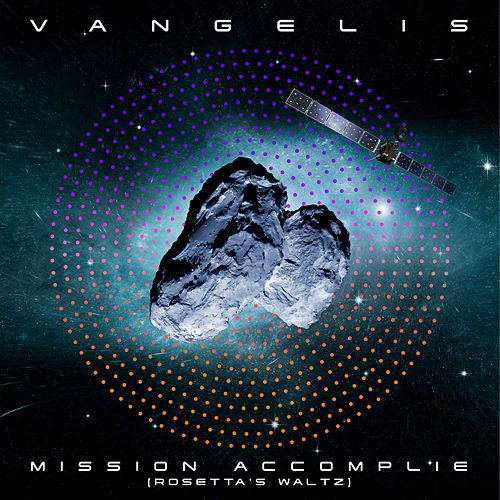 Mission Accomplie (Rosetta's Waltz) by Vangelis