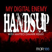 Hands Up by My Digital Enemy