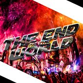 The End of the World by Dj Moys