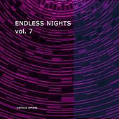 Endless Nights vol.7 by Various Artists