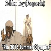 Rio 2016 Summer Olympics by Golden Boy (Fospassin)