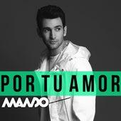 Por Tu Amor by Mando (Μαντώ) (GR)