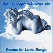 Schutzengel schlafen nie (Romantic Love Songs) by Schmitti