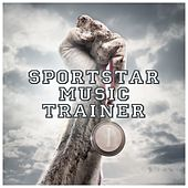 Sportstar Music Trainer by Various Artists