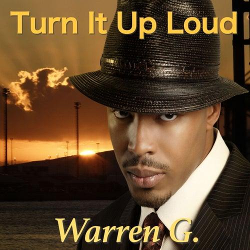 Turn It Up Loud von Warren G