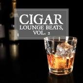 Cigar Lounge Beats, Vol. 2 by Various Artists