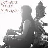 A Prayer by Danielia Cotton