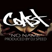 No Name by Coast