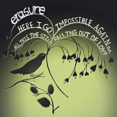 All This Time Still Falling Out Of Love (Shanghai Surprize Radio Edit) by Erasure