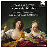 F. Couperin: Leçons de Ténèbres by Various Artists