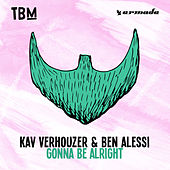 Gonna Be Alright by Kav Verhouzer