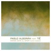 Dónde está el amor (feat. Tiê) by Pablo Alboran