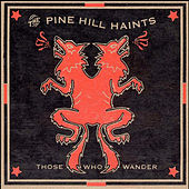 Those Who Wander by The Pine Hill Haints