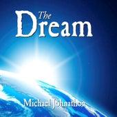 The Dream by Michael Johnathon