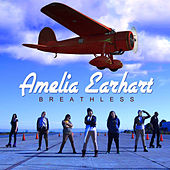 Amelia Earhart by Breathless