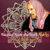 Fatawa Noor ala Darb Vol 33 (Quran) by Abdulaziz Ben Baz