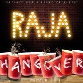 Hangover (Radio Edit) by Raja