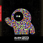 Alien Funk, Vol. 8 - Techno from Another Planet by Various Artists