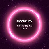 Moonclick, Vol. 2 (Incl. 3 DJ Mixes) by Various Artists