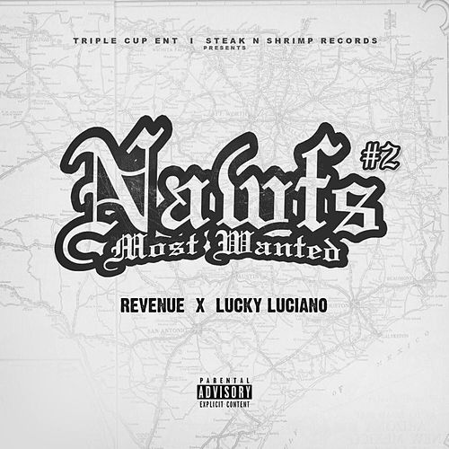 Nawfs Most Wanted #2 by Lucky Luciano