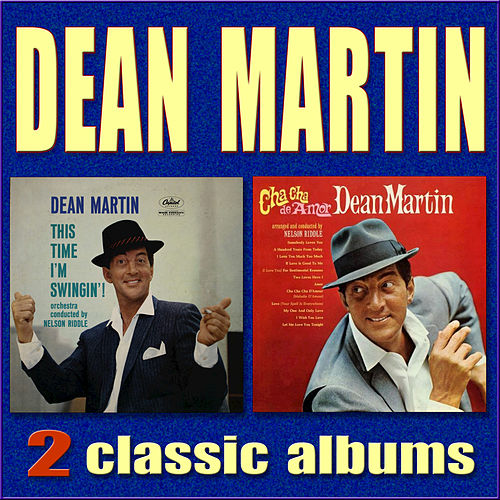 This Time I'm Swingin'! / Cha Cha De Amor by Dean Martin