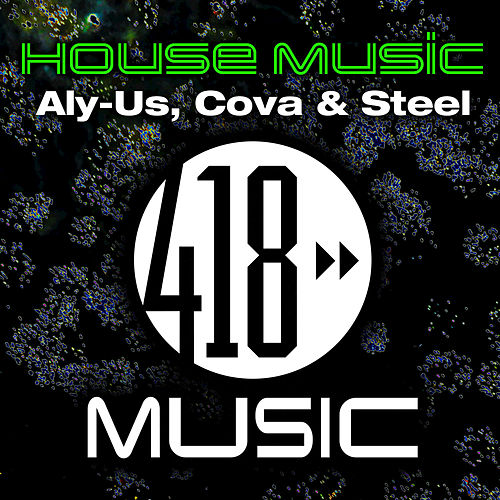House Music by Steel