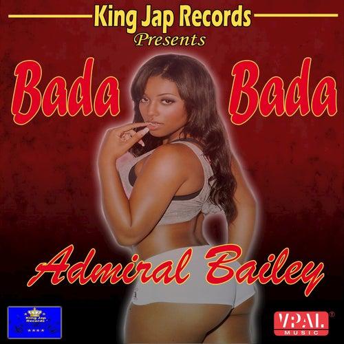 Bada Bada by Admiral Bailey