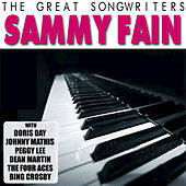 The Great Songwriters - Sammy Fain by Various Artists