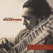 Ravi Shankar Milestones: A Primer to the Maestro\x92s Music by Ravi Shankar