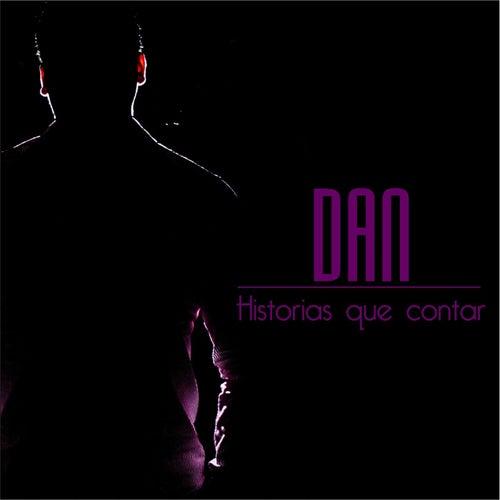 Historias Que Contar by Dan