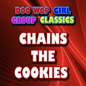Chains by The Cookies